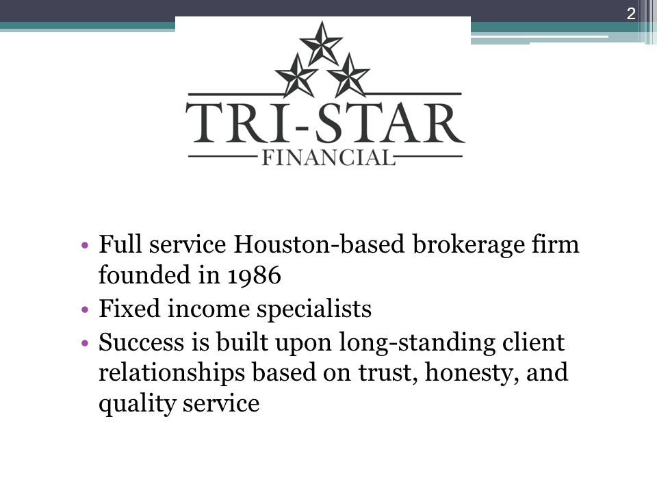 Full service Houston-based brokerage firm founded in 1986
