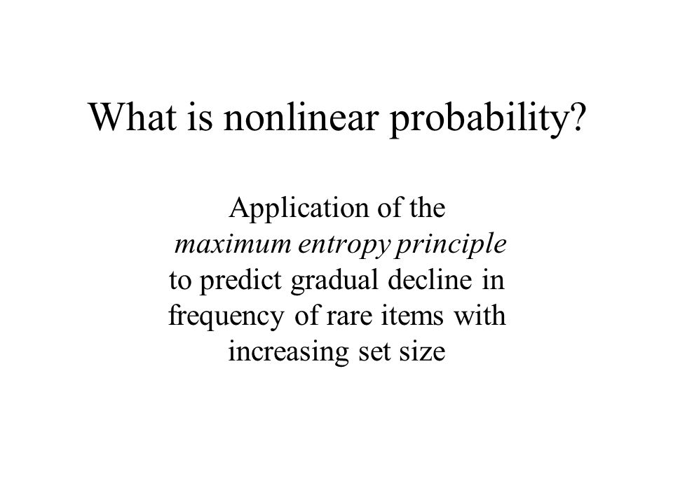 What is nonlinear probability