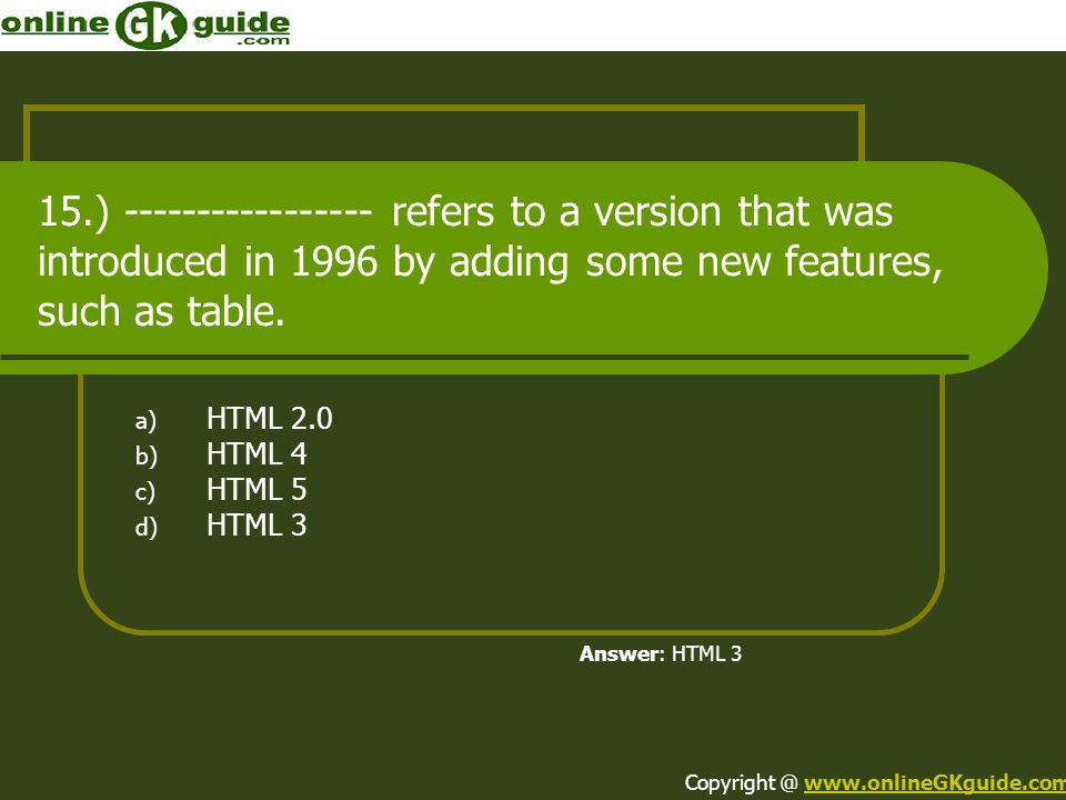 15.) ----------------- refers to a version that was introduced in 1996 by adding some new features, such as table.