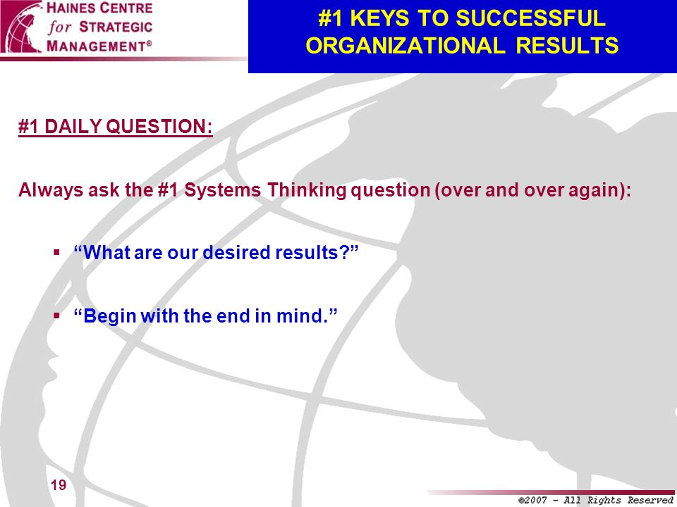 #1 KEYS TO SUCCESSFUL ORGANIZATIONAL RESULTS