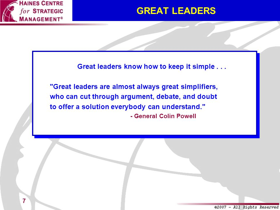 Great leaders know how to keep it simple . . .