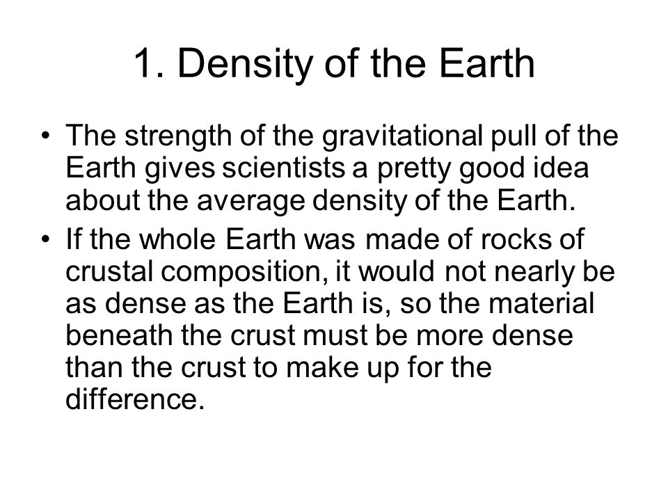 1. Density of the Earth