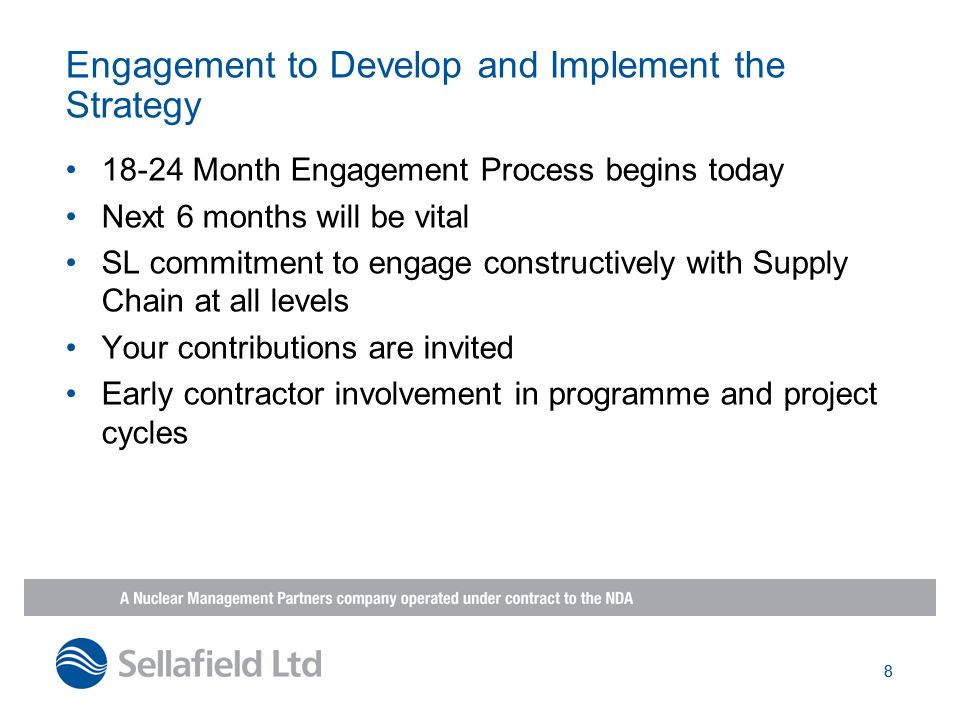 Engagement to Develop and Implement the Strategy