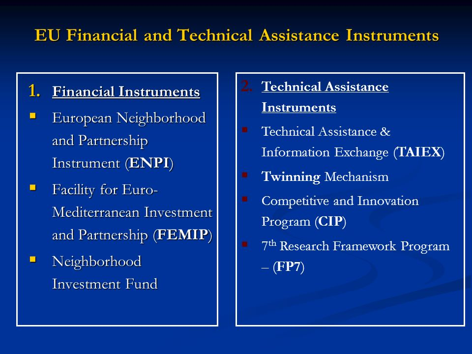 EU Financial and Technical Assistance Instruments