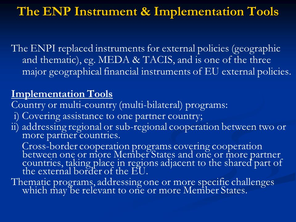 The ENP Instrument & Implementation Tools