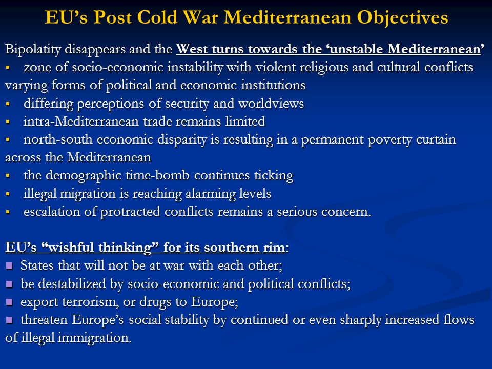 EU's Post Cold War Mediterranean Objectives