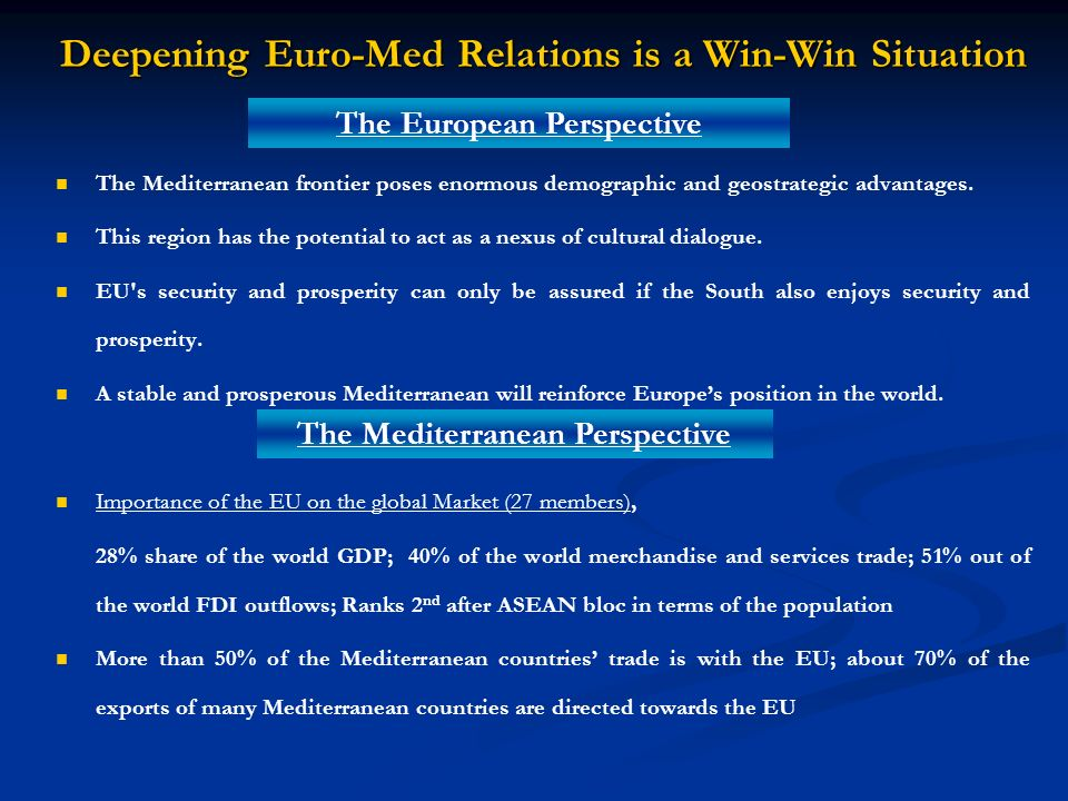 Deepening Euro-Med Relations is a Win-Win Situation