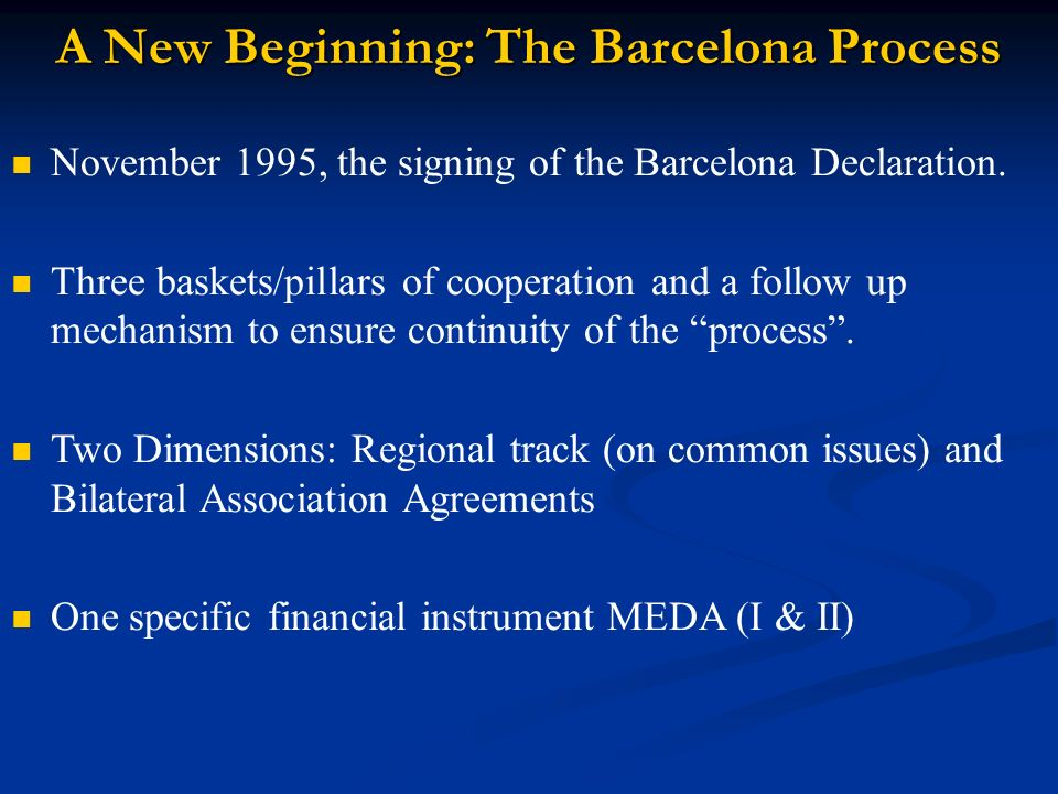 A New Beginning: The Barcelona Process