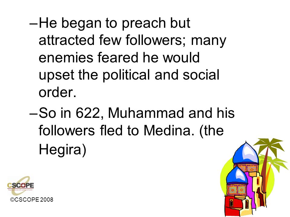 He began to preach but attracted few followers; many enemies feared he would upset the political and social order.