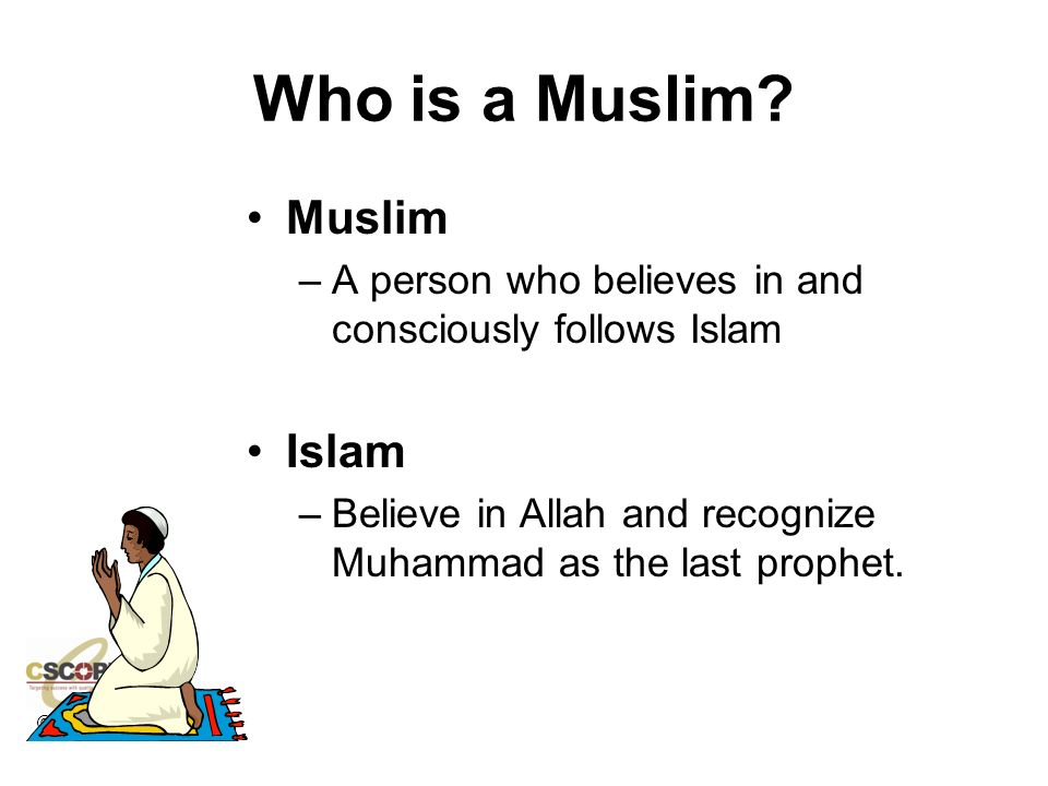 Who is a Muslim Muslim Islam