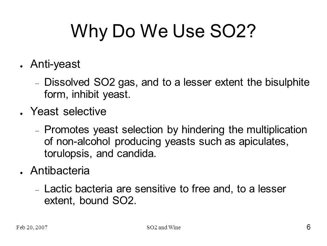 Why Do We Use SO2 Anti-yeast Yeast selective Antibacteria