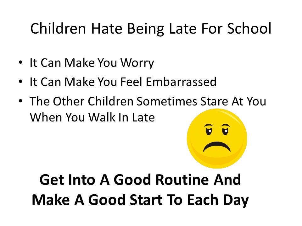 Children Hate Being Late For School