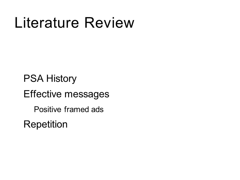 Literature Review PSA History Effective messages Repetition