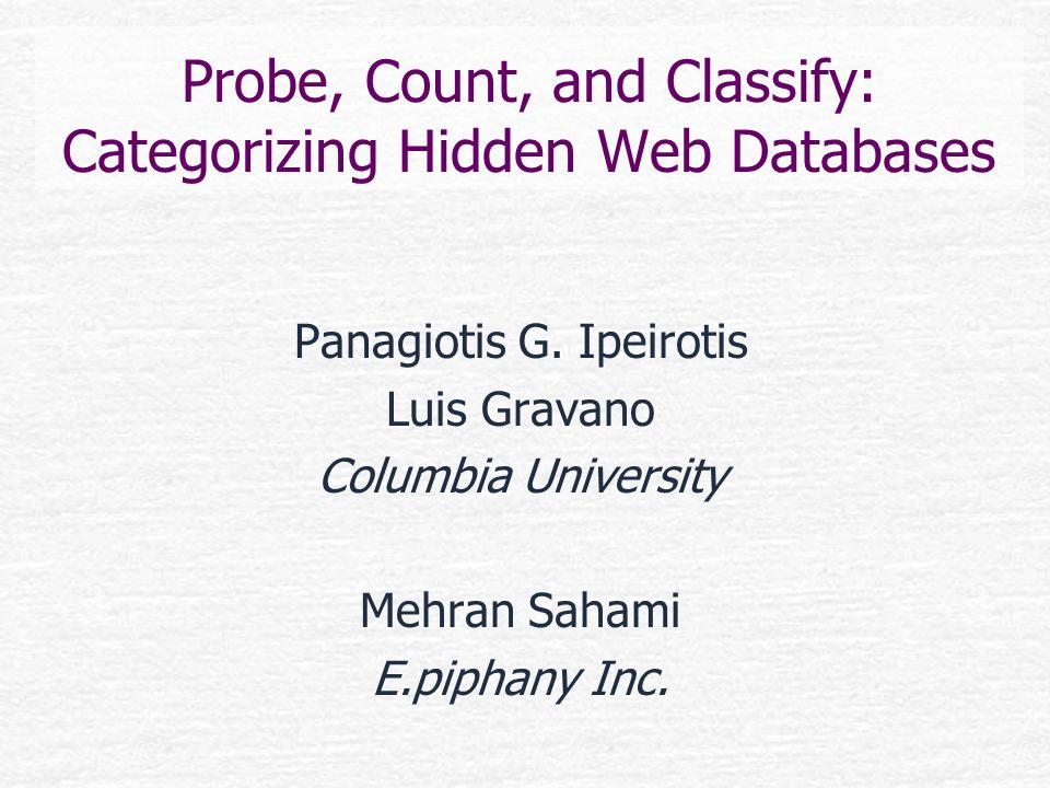 Probe, Count, and Classify: Categorizing Hidden Web Databases