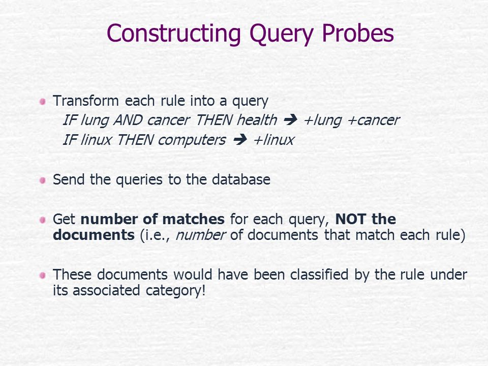 Constructing Query Probes