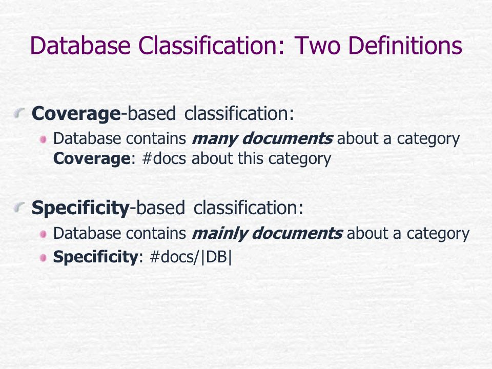 Database Classification: Two Definitions