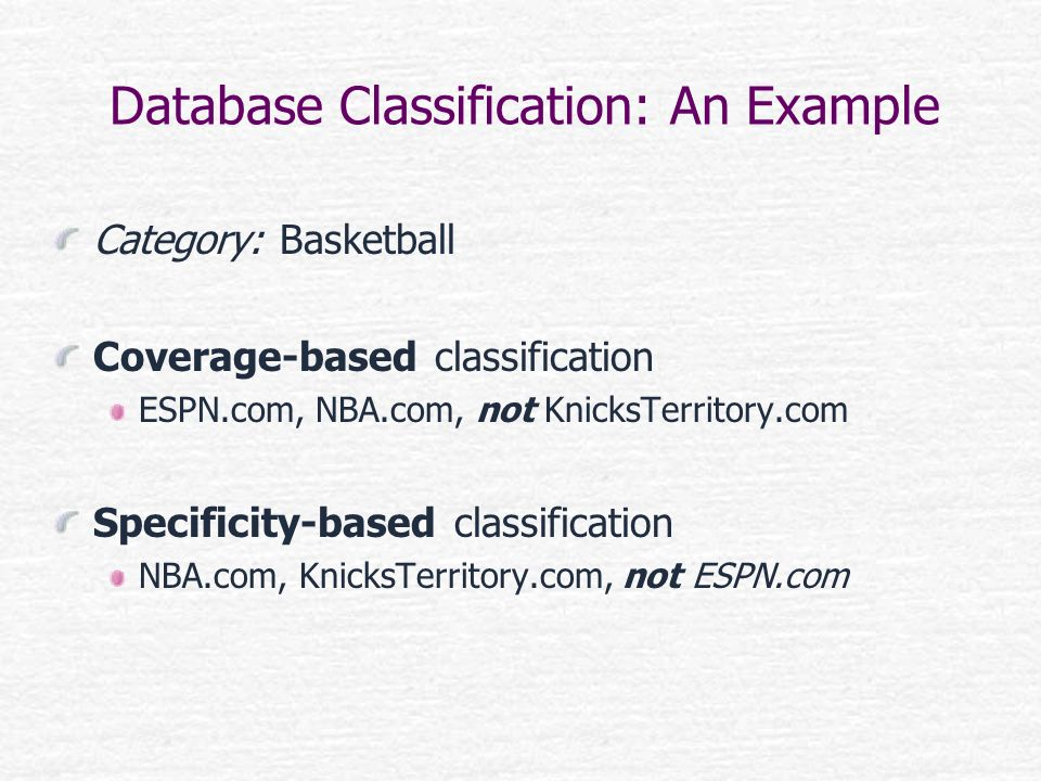 Database Classification: An Example