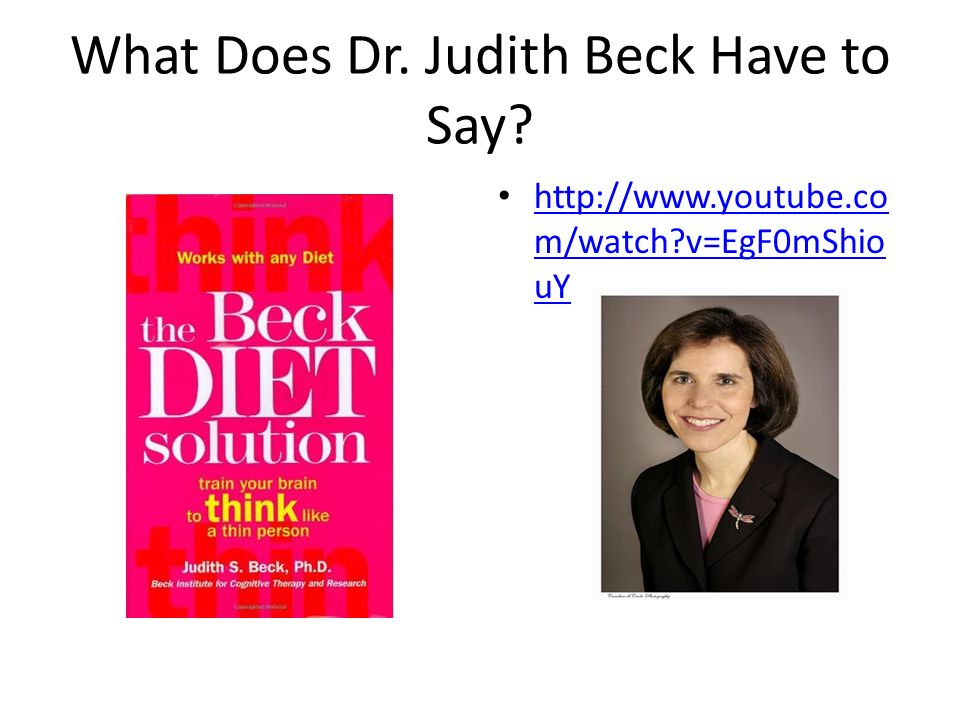 What Does Dr. Judith Beck Have to Say