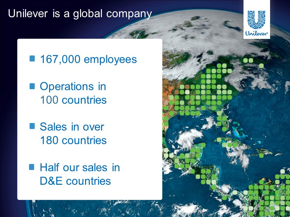 Unilever is a global company
