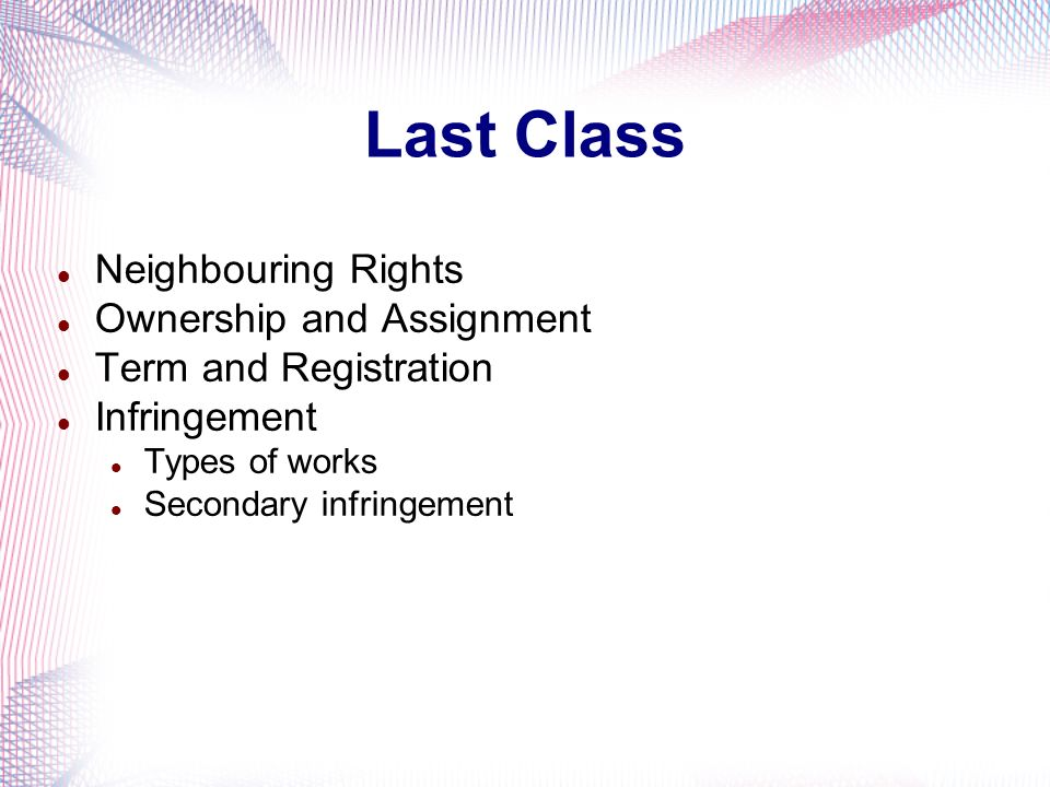 Last Class Neighbouring Rights Ownership and Assignment