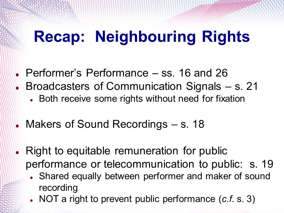 Recap: Neighbouring Rights