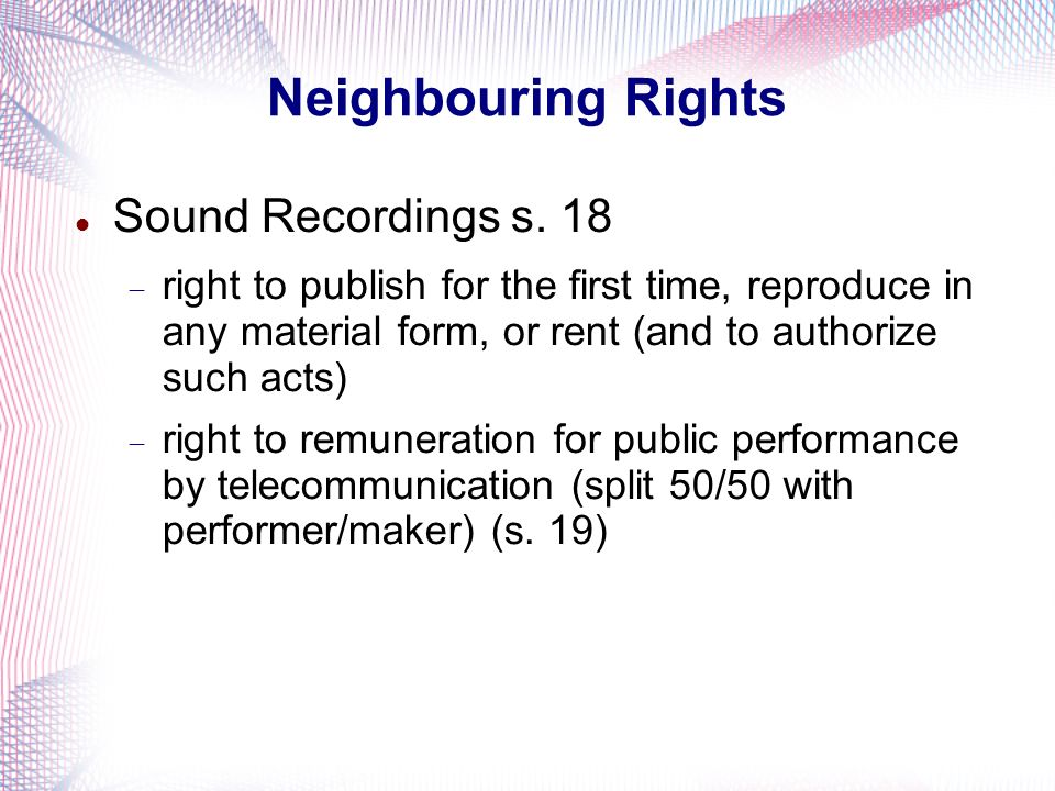 Neighbouring Rights Sound Recordings s. 18