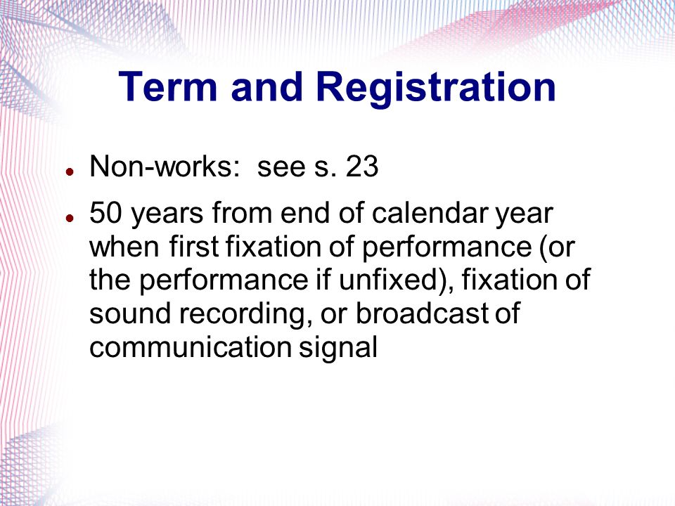 Term and Registration Non-works: see s. 23