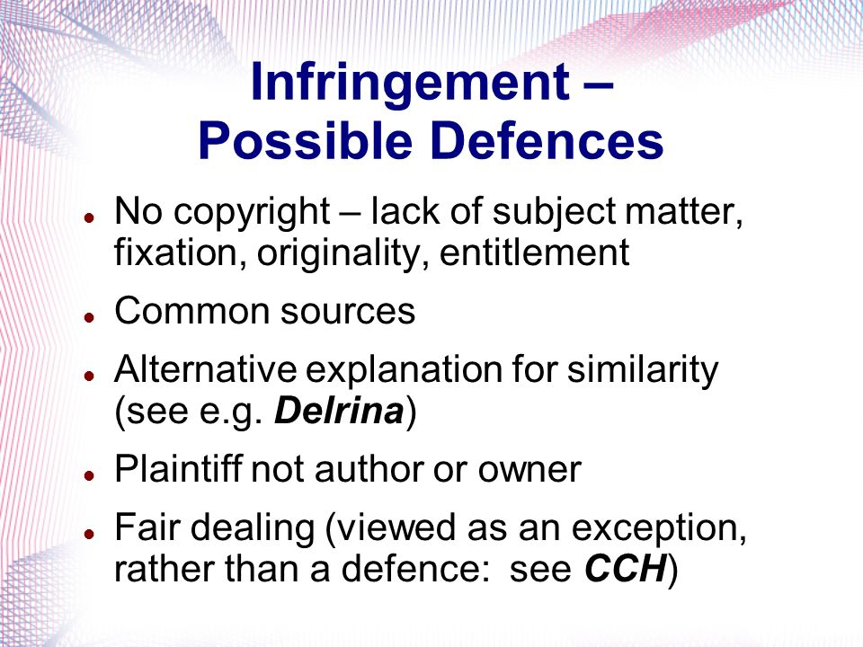 Infringement – Possible Defences
