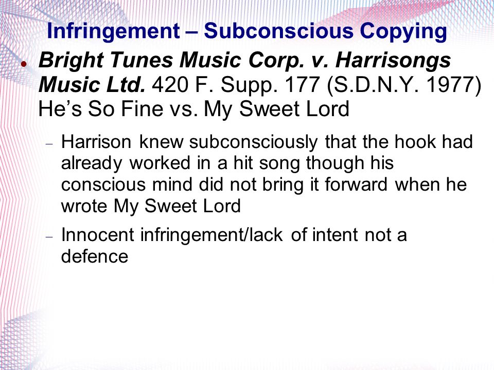 Infringement – Subconscious Copying