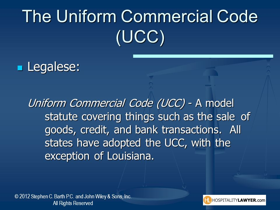 The Uniform Commercial Code (UCC)