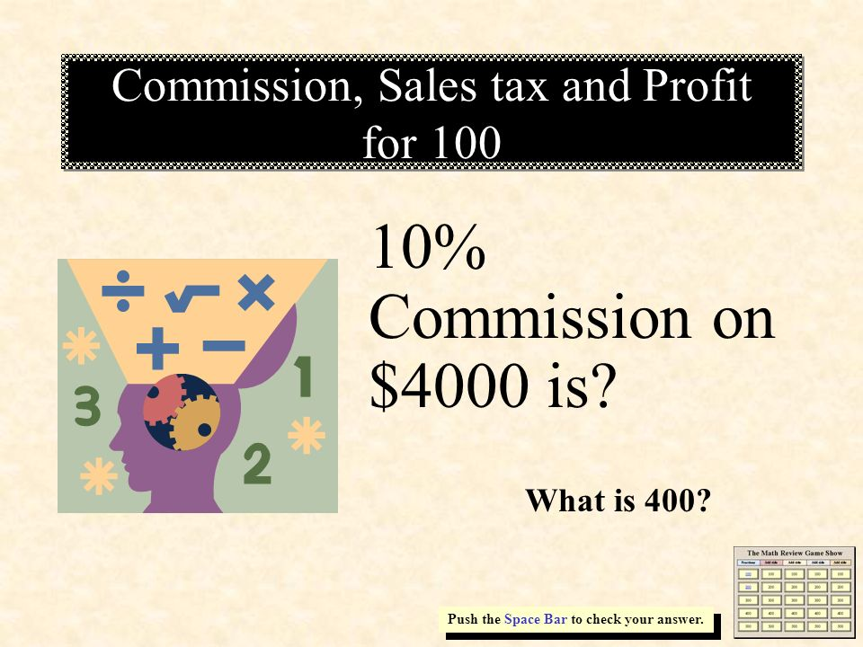 Commission, Sales tax and Profit for 100