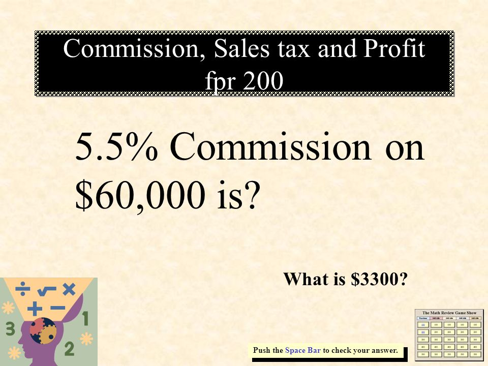Commission, Sales tax and Profit fpr 200