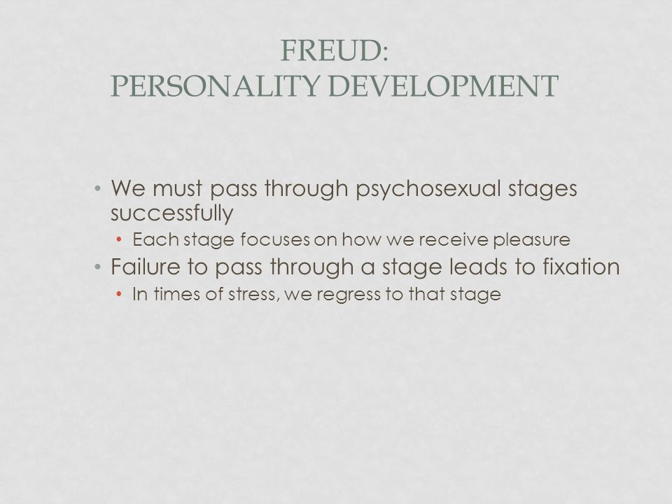 Freud: Personality Development