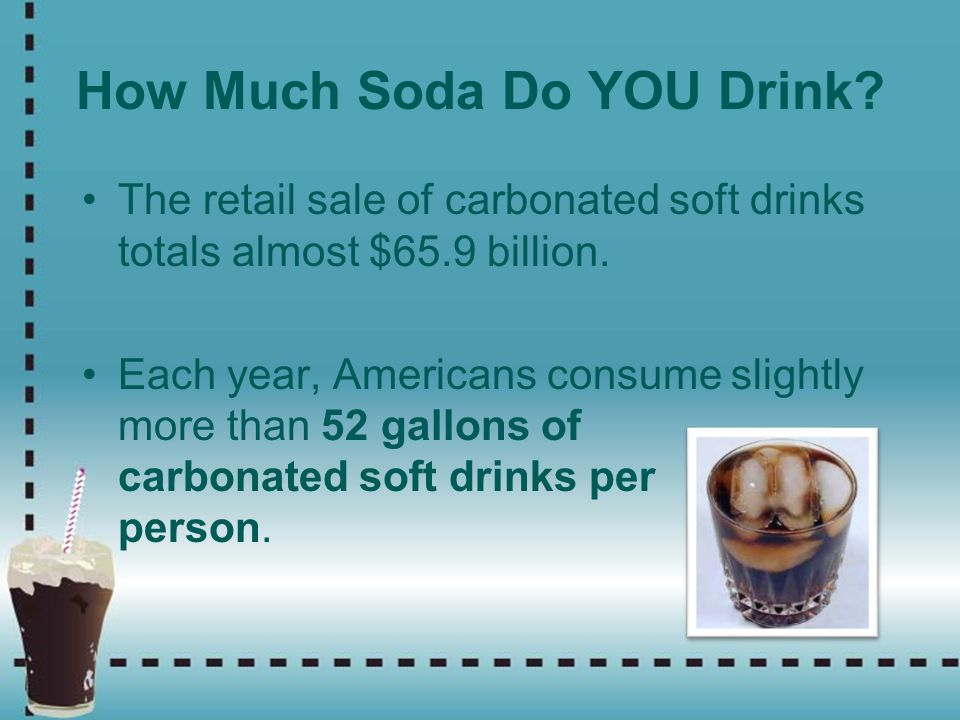How Much Soda Do YOU Drink