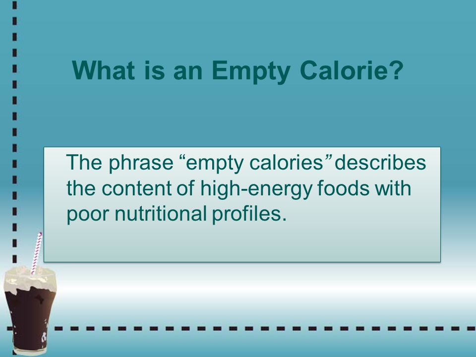 What is an Empty Calorie
