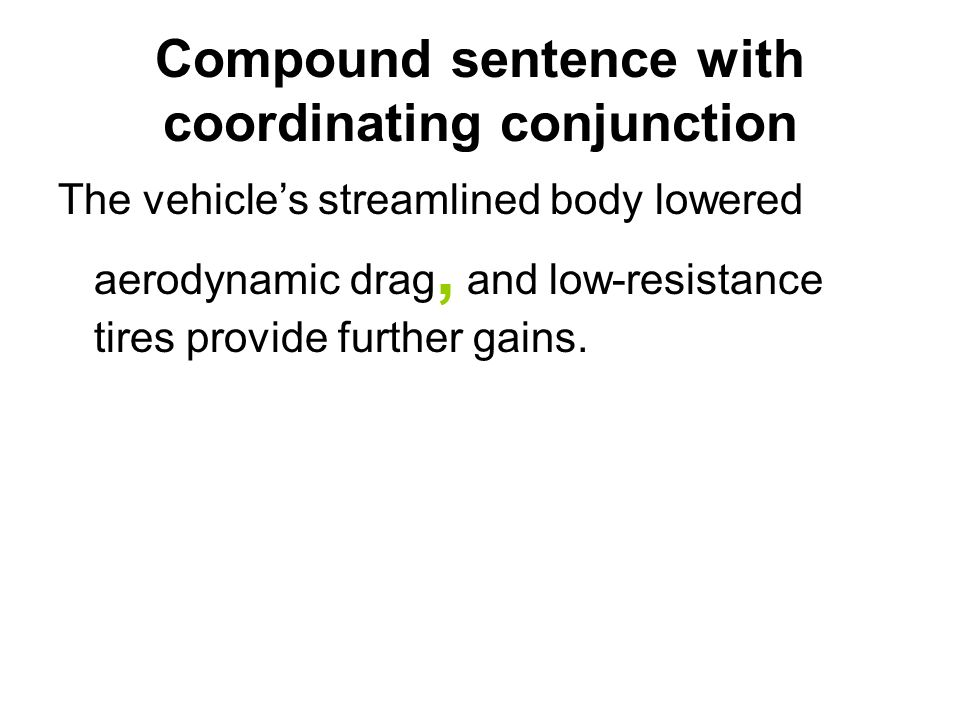 Compound sentence with coordinating conjunction