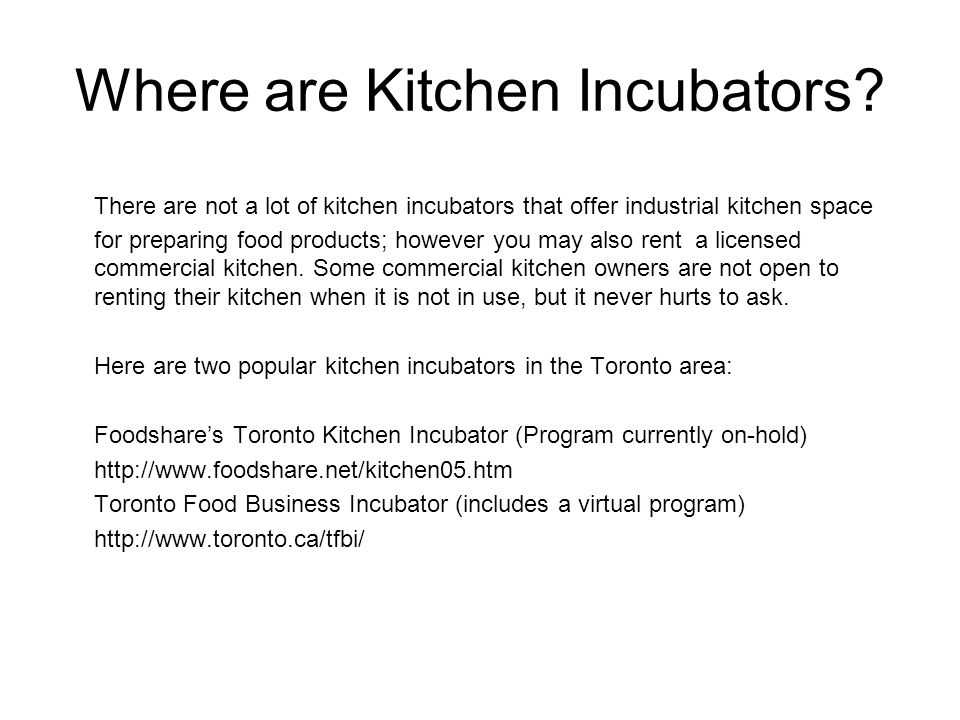 Where are Kitchen Incubators