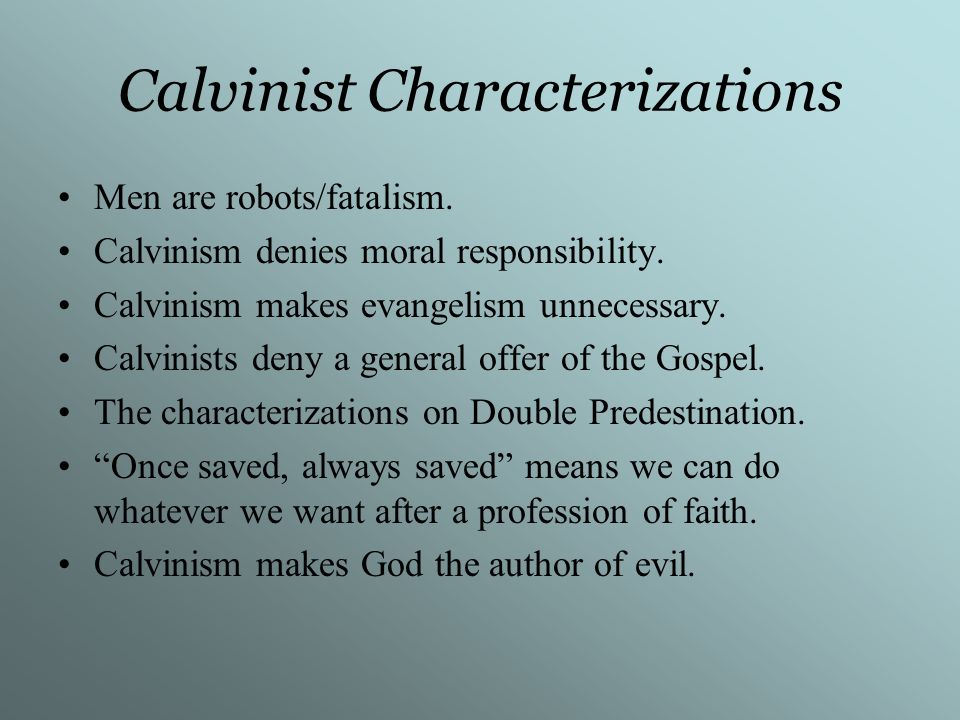 Calvinist Characterizations