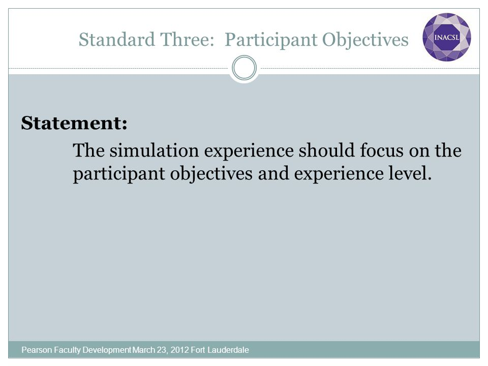 Standard Three: Participant Objectives