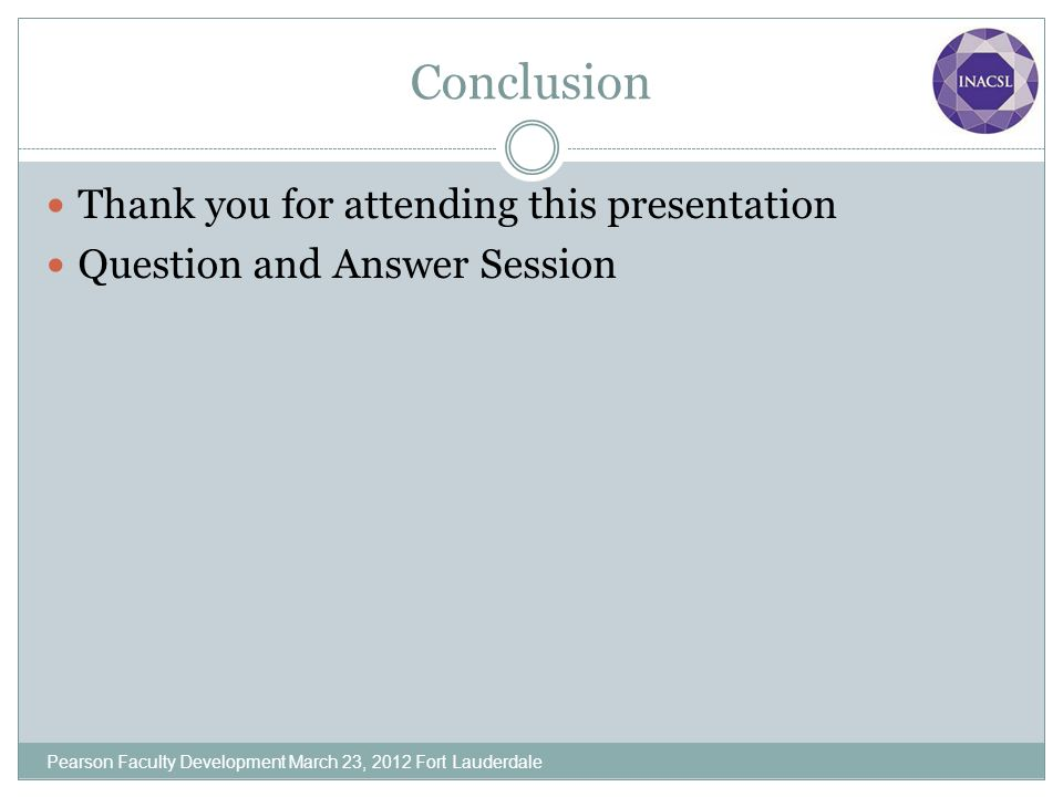 Conclusion Thank you for attending this presentation