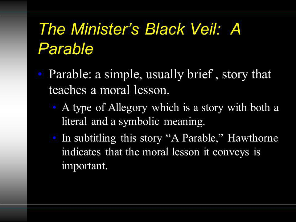 The Minister's Black Veil: A Parable