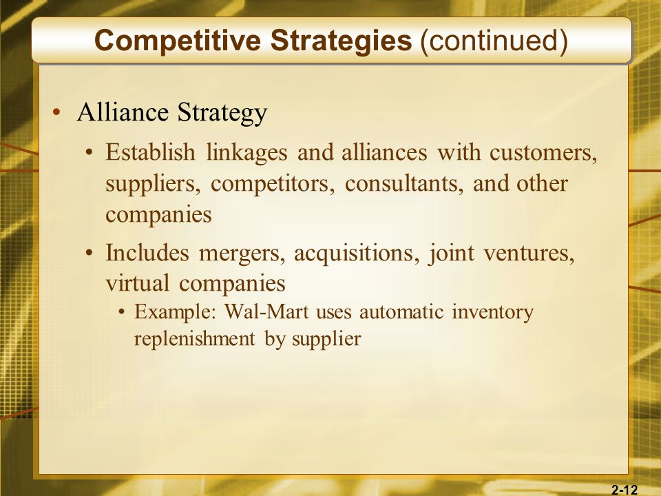 Competitive Strategies (continued)
