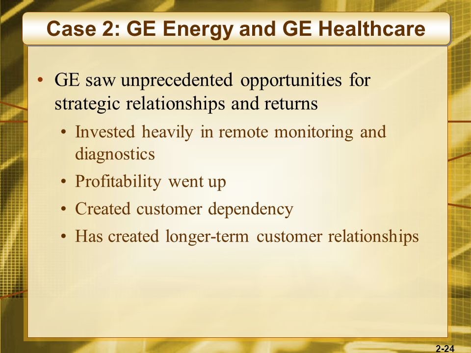 Case 2: GE Energy and GE Healthcare