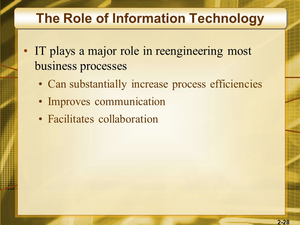 The Role of Information Technology