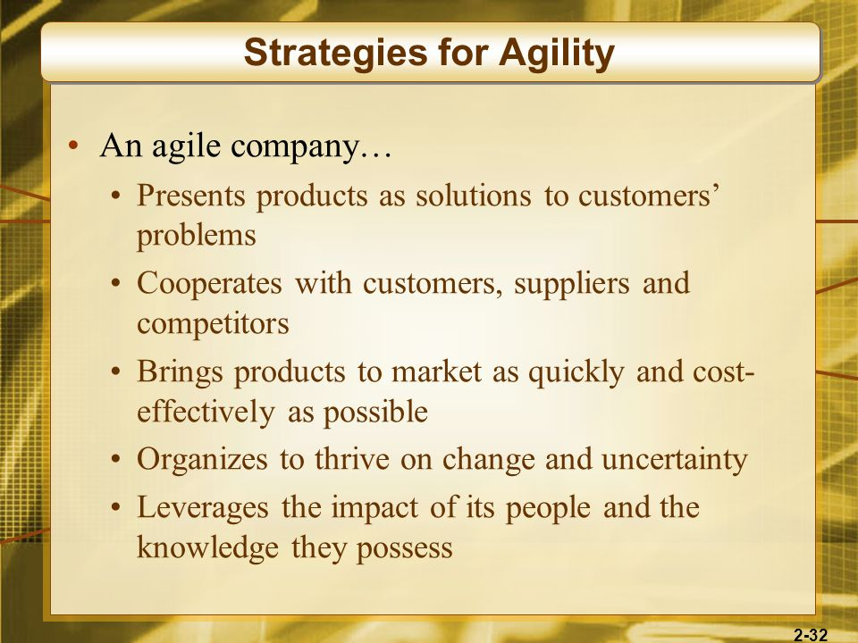 Strategies for Agility