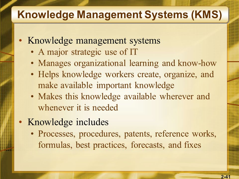 Knowledge Management Systems (KMS)