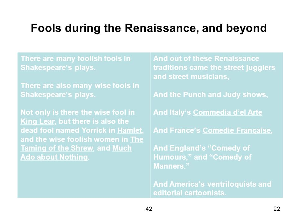 Fools during the Renaissance, and beyond