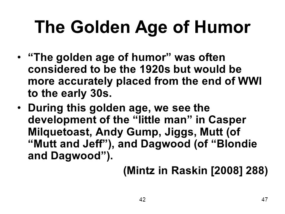 The Golden Age of Humor