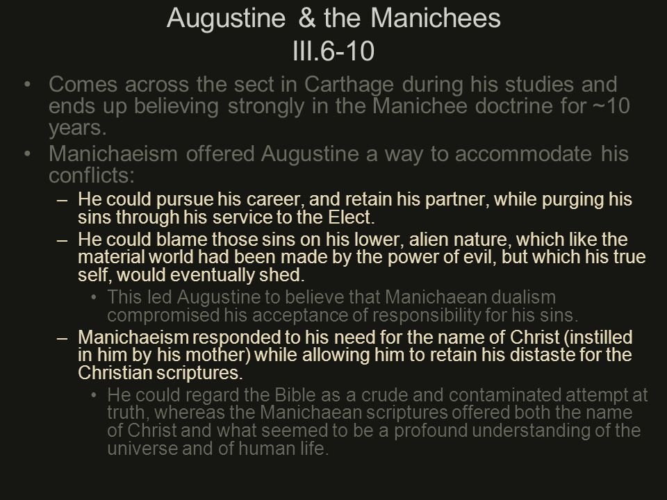 Augustine & the Manichees III.6-10
