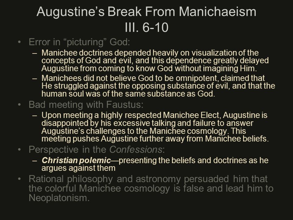 Augustine's Break From Manichaeism III. 6-10